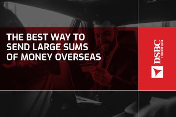 La meilleure façon d'envoyer de grosses sommes d'argent à l'étranger