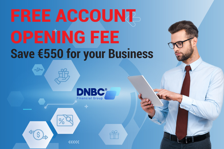 Free Account Opening Fee - Save €550 For Your Business Today
