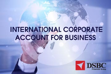 What is an International Corporate Account and Why do businesses need one?